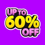 Sale tag, up to 60% off, isolated sticker, poster design template, discount banner, vector illustration. Sale tag, up to 60% off, isolated sticker, poster design royalty free illustration