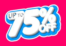 Sale tag, up to  75% off, isolated sticker, poster design template, discount banner, vector illustration. Sale tag, up to  75% off, isolated sticker, poster royalty free illustration