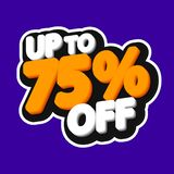 Sale tag, up to  75% off, isolated sticker, poster design template, discount banner, vector illustration. Sale tag, up to  75% off, isolated sticker, poster vector illustration