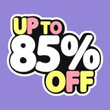 Sale tag, up to 85% off, isolated sticker, poster design template, discount banner, vector illustration. Sale tag, up to 85% off, isolated sticker, poster design vector illustration