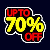 Sale tag, up to 70% off, isolated sticker, poster design template, discount banner, vector illustration. Sale tag, up to 70% off, isolated sticker, poster design royalty free illustration