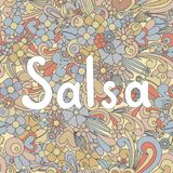Salsa Zen Tangle. Doodle background with flowers and text for the partner dancing Royalty Free Stock Photo