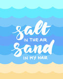 Salt in the air, sand in my hair summer card Royalty Free Stock Photography