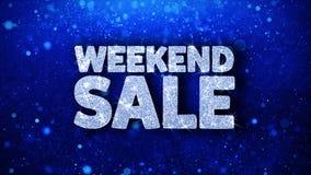 Saludos azules de las partículas de los deseos del texto de la venta de fin de semana, invitación, fondo de la celebración almacen de video