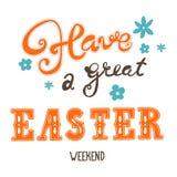 Saludos de Pascua Inscripción de las letras de la mano Tenga un gran fin de semana de pascua Foto de archivo