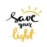 Salvar sua luz Rotulação para o cartaz ilustração royalty free