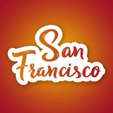 San Francisco - hand drawn lettering phrase. Sticker with lettering in paper cut style. Vector illustration Stock Photos