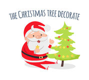 Santa Claus Decorate Xmas Tree Evergreen Fir. Santa Claus decorate Xmas tree. Decoration of holiday evergreen fir. Star and ball. Merry Christmas and Happy New Stock Photo