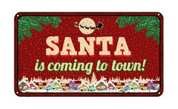 Santa is coming to town, vintage metal sign Stock Photos
