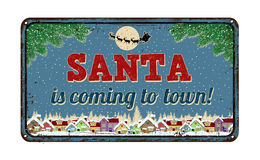 Santa is coming to town, vintage metal sign Royalty Free Stock Photography