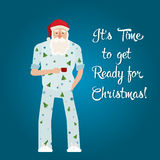 Santa in his pajamas with Christmas trees. Sleepy Santa. Text - It is time to get ready for Christmas Stock Image