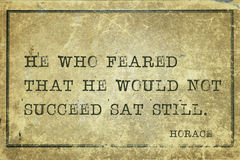 Sat still Horace. He who feared that he would not succeed -  ancient Roman poet Horace quote printed on grunge vintage cardboard Stock Image