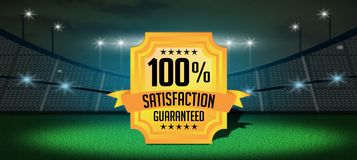 100% satisfaction Guarantee Badge in Football stadium.  Royalty Free Stock Image