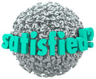 Satisfied Pleased Content Pleasure Word Question Mark Sphere Stock Photos