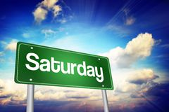 Saturday Green Road Sign, days of the week concept. Saturday, Green Road Sign, days of the week concept Stock Photos