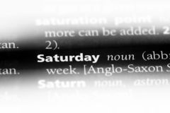 Saturday. Word in a dictionary.  concept stock image