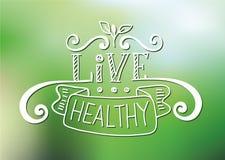 Saudável vivo - cartaz inspirador e inspirado no fundo do verde do borrão ilustração royalty free