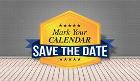 Save the Date badge - Mark your Calendar Royalty Free Stock Photo
