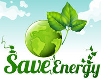 Save energy with earth and green leaves. Illustration Royalty Free Stock Photography