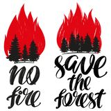 Save the forest, no fire emblem, calligraphic text, hand drawn vector illustration realistic sketch Stock Photo