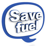 Save fuel. Words on a speak box, over white background stock illustration