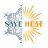 Save heat postcard with sun and snowflake. Energy saving in winter time Stock Photography