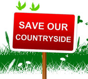 Save Our Countryside Represents Landscape Protection And Picturesque Stock Image
