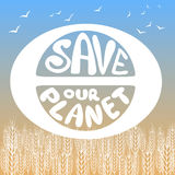Save our planet. Poster painted planet, birds and lettering. Stock Photography
