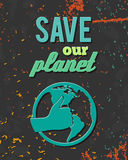 Save planet globe poster Royalty Free Stock Photo