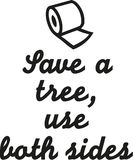 Save a tree, use both sides. Vector Stock Photography