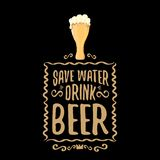 Save water drink beer vector concept print or vintage brown poster. vector funky beer quote or slogan for print on tee. Save water drink beer vector concept royalty free illustration