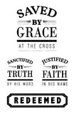 Saved by Grace Christian Emblem Lettering collection. Saved by Grace at the cross Sanctified by Truth by His word Justified by Faith Redeemed Christian Emblem royalty free illustration