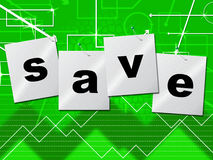 Savings Save Indicates Monetary Money And Capital Royalty Free Stock Images
