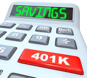 Savings Word Calculator 401K Button Retirement Future. The word Savings on a calculator and 401K on a red button to illustrate financial security and building or Royalty Free Stock Photography