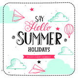 Say Hello summer holidays typography Stock Photography