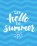Say hello to summer - card with hand drawn brush lettering. Stock Image