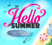 Say Hello To Summer Lettering On Top View Of The Ocean. With Fish And Surfboard Near The Shore Vector Illustration Stock Images
