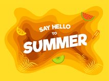 Say Hello to Summer, Poster, Banner or Flyer Design with Paper-L. Ayered, Leaves, and Fruits on Yellow Background Royalty Free Stock Image