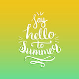 Say Hello To Summer vector illustration, background. Fun quote hipster design logo. Hand lettering inspirational poster. Say Hello To Summer vector illustration Royalty Free Stock Photos