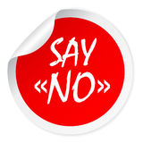 Say no round vector sticker. Say no red round vector sticker Royalty Free Stock Photo