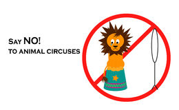 Say NO! to animal circuses. Say NO! to animals in circuses illustration of lion standing on pedestal with red restriction sign Royalty Free Stock Photo