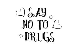 Say no to drugs love quote logo greeting card poster design. Say no to drugs love heart quote inspiring inspirational text quote suitable for a poster greeting Royalty Free Stock Images