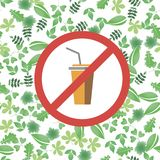 Say no to plastic glass red prohibition sign. say no to plastic cup pollution. save environment and ecology of earth. go. Green eco friendly environment concept vector illustration