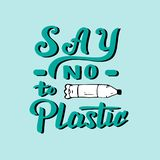 Say no to plastic handwritten poster. Modern ecology template for print, banner, leaflet. Zero waste concept. vector illustration