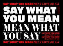 Say What You Mean Mean What You Say Stock Images