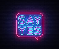 Say Yes neon signs vector. Say Yes text Design template neon sign, light banner, neon signboard, nightly bright. Advertising, light inscription. Vector Royalty Free Stock Photos