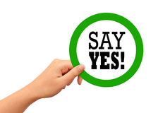 Say yes sign Royalty Free Stock Image