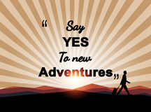 Say yes to new adventures on mountian background - Illustration Royalty Free Stock Images
