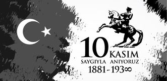 Saygilarla aniyoruz 10 kasim. Translation from Turkish. November 10, respect and remember vector illustration