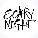 Scary Night lettering for Halloween. Handwritten modern calligraphy, brush painted letters. Vector illustration. Template for banners, posters, flyers Stock Image